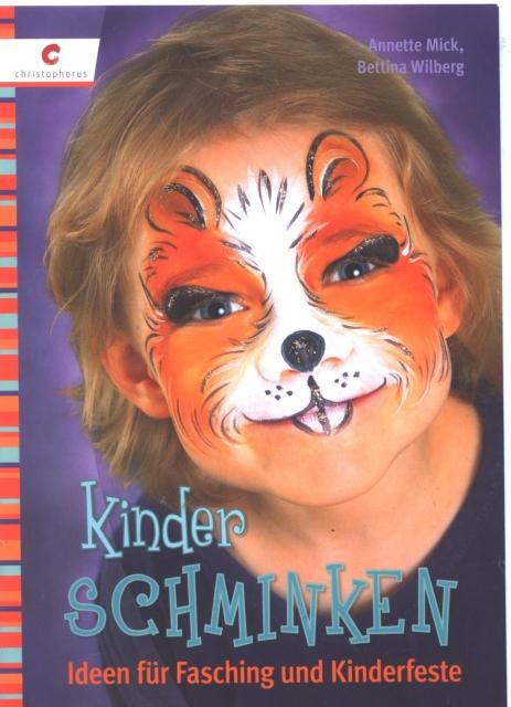 Kinder Schminken Ideen Fur Fasching Und Kinderfeste Kreativ